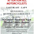 ATTENTION ALL MOTORCYCLISTS!! MAG Wexford Last Blast Run – Lap 9 Sponsored Motorcycle Ride-out in aid of St. Gabriel's Paediatric Ward, Wexford General Hospital. Sunday, […]
