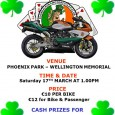 Clondalkin MCC are holding their Poker Run 2012 event on St. Patricks Day, Saturday 17th March at 1pm Sign on at the Phoenix Park – […]