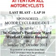 ATTENTION ALL MOTORCYCLISTS!! MAG Wexford Last Blast Run – Lap 10 Sponsored Motorcycle Ride-out in aid of St. Gabriel's Paediatric Ward, Wexford General Hospital. Sunday, […]